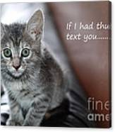 Little Kitten Greeting Card Canvas Print