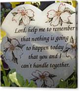Lord Help Me To Remember Canvas Print
