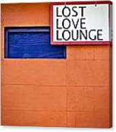 Lost Love Lounge Canvas Print