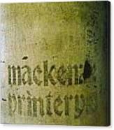 Mackenzie Printery 4 Canvas Print