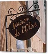 Maison De L'olive Canvas Print
