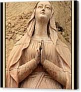 Mary's Prayers Canvas Print