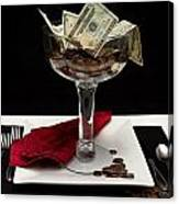 Money Is Served Canvas Print