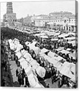 Moscow Russia - The Great Sunday Market - C 1898 Canvas Print