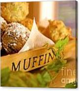 Muffins Fresh And Warm Canvas Print