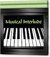 Musical Interlude   Canvas Print