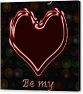 My Heart Is Yours Valentine Card Canvas Print