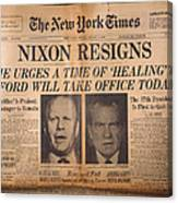 Nixon Resigns: Newspaper Canvas Print