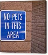 No Pet Sign At Rest Stop Canvas Print