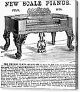 Piano Advertisement, 1874 Canvas Print