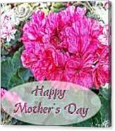 Pink Geranium Greeting Card Mothers Day Canvas Print