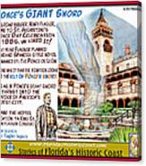 Ponce's Giant Sword Canvas Print