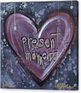 Present Moment Heart Canvas Print