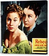 Rebecca, From Left Joan Fontaine Canvas Print
