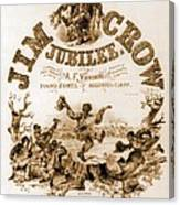 Sheet Music Cover Titled, Jim Crow Canvas Print