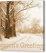 Soft Sepia Season's Greetings Card Canvas Print