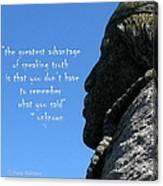 Speak The Truth Canvas Print