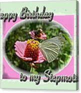 Stepmother Birthday Greeting Card - Butterfly On Flower Canvas Print