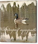 Sympathy Greeting Card - Canada Goose Canvas Print