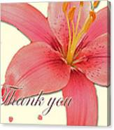 Thank You Card - Pink Lily Canvas Print