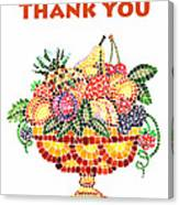Thank You Card Fruit Vase Canvas Print