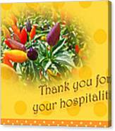 Thank You For Your Hospitality Greeting Card - Decorative Pepper Plant Canvas Print