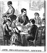 Thanksgiving Dinner, 1873 Canvas Print