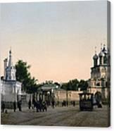 The Demitrow-ka - Dmitrovka - Moscow  Russia Canvas Print