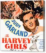 The Harvey Girls, Judy Garland, 1946 Canvas Print