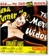 The Merry Widow, Lana Turner, 1952 Canvas Print