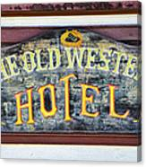 The Old Western Hotel Canvas Print