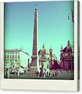The Piazza Del Popolo. Rome Canvas Print