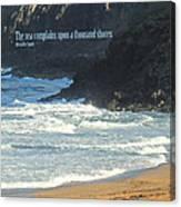 The Sea Complains Canvas Print