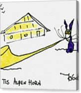 Tis Alpenhorn Canvas Print