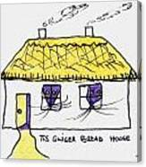 Tis Gingerbread House Canvas Print