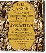 Title Page, Giulio Casserios Anatomy Canvas Print