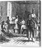 Tobacco Factory, 1873 Canvas Print