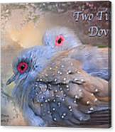 Two Turtle Doves Card Canvas Print