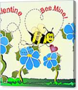 Valentine Bee Mine Canvas Print