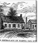Van Buren: Birthplace Canvas Print