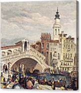 Venice: Rialto, 1833 Canvas Print