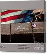 We Won't Forget Canvas Print