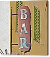 Weathered Rustic Metal Bar Sign Canvas Print