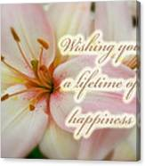 Wedding Happiness Greeting Card - Lilies Canvas Print