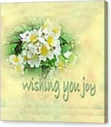 Wedding Wishing You Joy Greeting Card - Wildflower Multiflora Roses Canvas Print