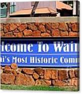 Welcome To Waimea Canvas Print