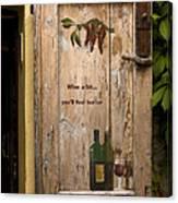 Wine A Bit Door Canvas Print