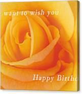 Yellow Rose Birthday Card Canvas Print