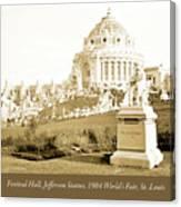1904 Worlds Fair, Festival Hall, Jefferson Statue Canvas Print