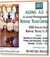Aging As Art Exhibit Canvas Print